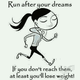 run after your dreams